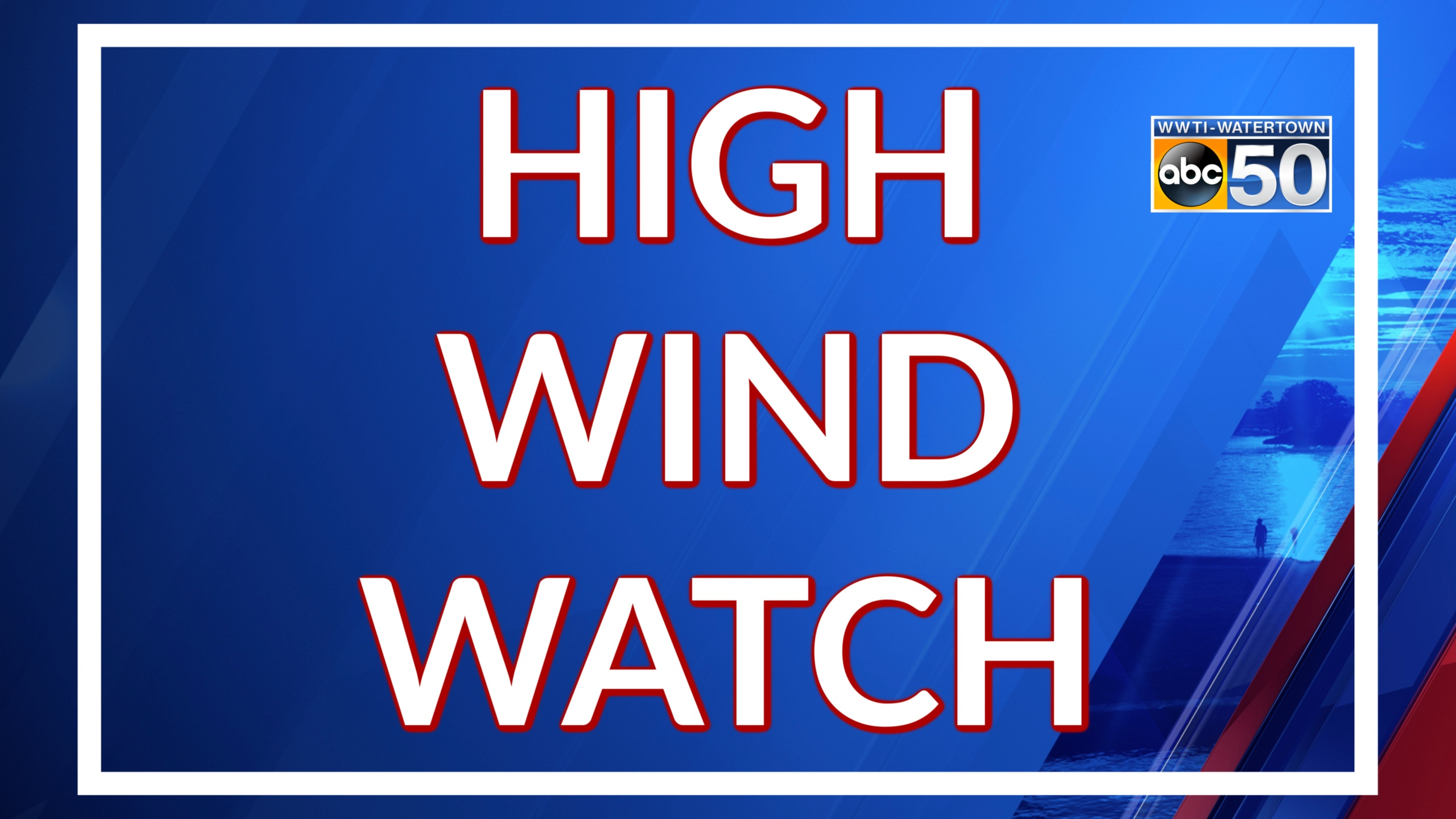 HIGH WIND WATCH_1552060018041.jpg.jpg